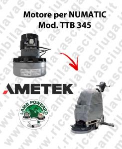 TTB 345 MOTORE aspirazione AMETEK lavapavimenti NUMATIC