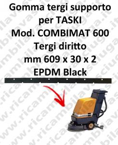 Gomma tergi supporto per lavapavimenti TASKI modello COMBIMAT 600 tergi diritto