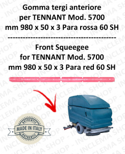 5700 GOMMA TERGI anteriore Para rossa per lavapavimenti TENNANT - squeegee 700 mm