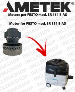 SR 151 E-AS MOTORE ASPIRAZIONE AMETEK per aspirapolvere FESTO