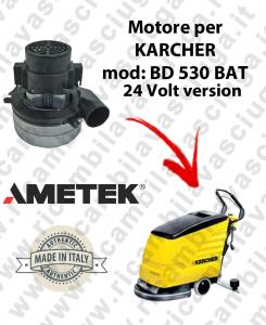 BD 530 BAT - 24 VOLT Motore Ametek di aspirazione per lavapavimenti KARCHER
