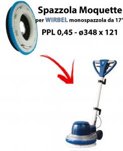 SPAZZOLA MOQUETTE per monospazzola WIRBEL C43. Modello: PPL 0,45 C/FLANGIA ø348 X 121