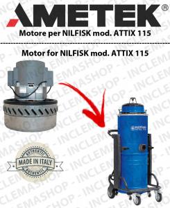 ATTIX 115 MOTORE ASPIRAZIONE AMETEK per aspirapolvere NILFISK