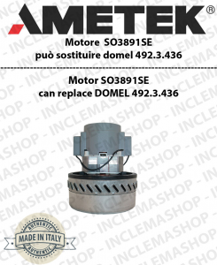 Motore aspirazione SO3891SE AMETEK ITALIA può sostituire il motore DOMEL: 492.3.436