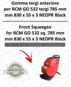 GO 532 tergi da 785 mm fino a s/n 159779 GOMMA TERGI anteriore per lavapavimenti  RCM