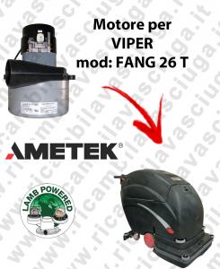 Motore Lamb Ametek di aspirazione per Lavapavimenti VIPER FANG 26 T