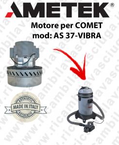 AS 37-VIBRA Motore aspirazione  AMETEK ITALIA per aspiraliquidi COMET