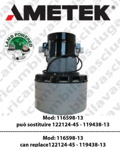 Motore Aspirazione 116598-13 AMETEK può sostituire 122124-45  oppure 119438-13