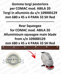 Gomma tergipavimento posteriore per lavapavimenti COMAC ABILA 20 tergi in alluminio da s/n 109000129
