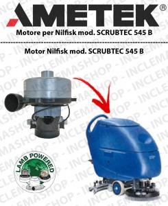 SCRUBTEC 545 B MOTORE aspirazione LAMB AMETEK per lavapavimenti NILFISK