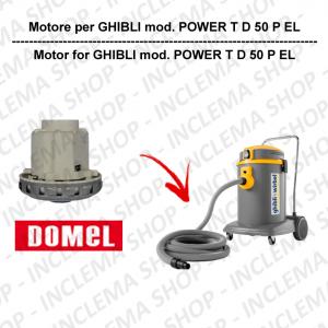 POWER T D 50 P EL motore aspirazione DOMEL per aspirapolvere GHIBLI
