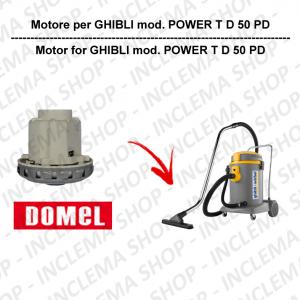 POWER T D 50 PD motore aspirazione DOMEL per aspirapolvere GHIBLI