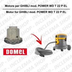 POWER WD T 22 P EL motore aspirazione DOMEL per aspirapolvere GHIBLI