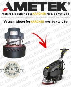 BD 40/12 BP Motore aspirazione Synclean per Lavapavimenti KARCHER