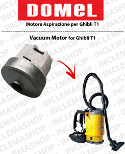 T1 Motore Domel di aspirazione per Aspirapolvere GHIBLI