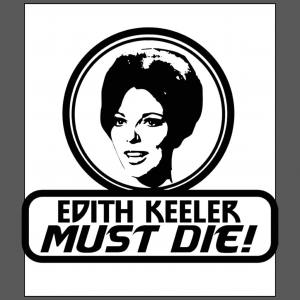 Edith Keeler Must Die Star Trek series The City on the Edge of Forever Joan Collins white t-shirt