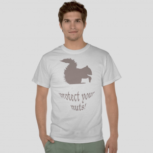 squirrel protect your nuts funny quotes white t-shirt
