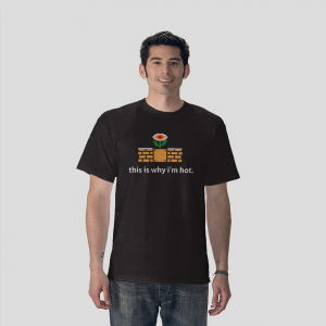 This is why i'm hot fire flower super mario bros video games black t-shirt