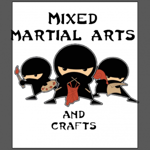 Mixed Martial Arts with Crafts