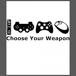 Choose Your Weapon gamer geek White t-shirt free shipping