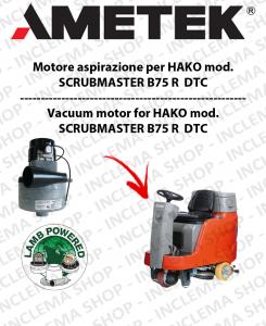 SCRUBMASTER B75 R  DTC MOTORE AMETEK ITALIA di aspirazione per lavapavimenti HAKO