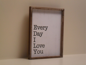 Cornice decorativa in legno EVERY DAY I LOVE YOU stile Shabby Chic cm.40x30x3h