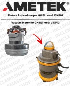 K VIKING Motore di aspirazione AMETEK  per aspirapolvere GHIBLI