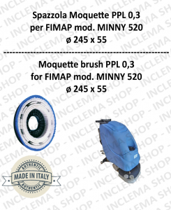 SPAZZOLA MOQUETTE  per lavapavimenti FIMAP modello MINNY 520 ø 245 x 55 PPL 0,30