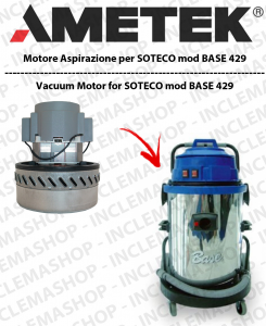 BASE 429 MOTORE ASPIRAZIONE AMETEK per aspirapolvere SOTECO