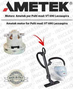 Lecoaspira VT 690 vendiamo MOTORE AMETEK aspirazione per aspirapolvere a vapore Polti