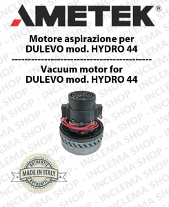 HYDRO 44 - Motore Aspirazione AMETEK ITALIA per lavapavimenti DULEVO