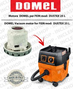 Dustex 25 L MOTORE ASPIRAZIONE DOMEL per aspirapolvere FEIN