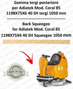 CORAL 85 gomma tergipavimento posteriore per lavapavimenti ADIATEK (tergipavimento 1050 mm)