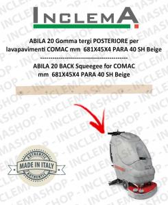 ABILA 20 gomma tergi POSTERIORE per lavapavimenti COMAC Alluminium sq till s/n 109000129
