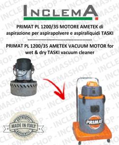 PRIMAT PL 1200/35 MOTORE AMETEK di aspirazione per aspirapolvere e aspiraliquidi TASKI