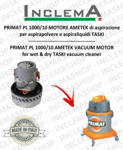 PRIMAT PL 1000/10 MOTORE AMETEK aspirazione per aspirapolvere TASKI