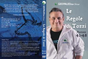 Le Regole di Tozzi - GeoPaleoDiet Show. DVD Video doppio - Puntate 41-48