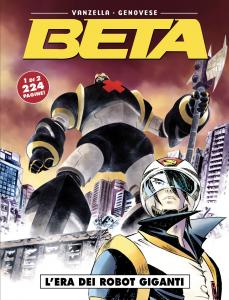 Beta 1: L'Era dei Robot Giganti