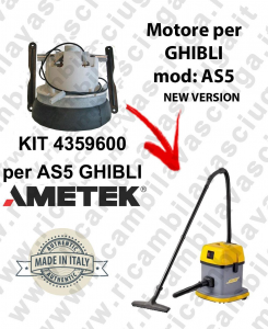 AS5 - 4359600 KIT MOTORE AMETEK di aspirazione per aspirapolvere per GHIBLI