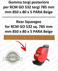 GO 532 tergi a Vda 785 mm fino a s/n 159779 GOMMA TERGI posteriore per lavapavimenti  RCM