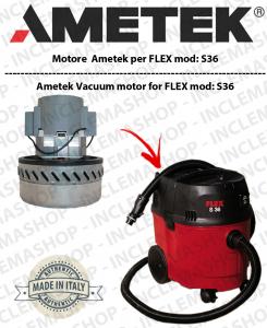 S36 ASPIRAZIONE AMETEK per aspirapolvere FLEX