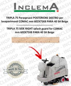 TRIPLA 75 B Paraspruzzi POSTERIORE DESTRO per lavapavimenti COMAC