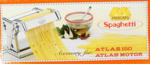 Accessorio spaghetti ATLAS 150