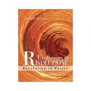 Evolution in Revolution - Revolution in Pastry