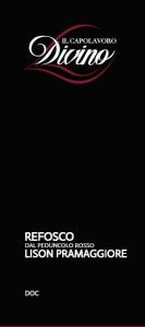 Refosco dal Peduncolo Rosso - Doc - Lison Pramaggiore