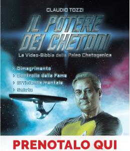 Il Potere dei Chetoni: là dove nessun uomo è mai giunto prima. 12 DVD + Libro - C. Tozzi - PREVENDITA -