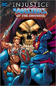 Fumetto: Injustice vs the Masters of the Universe (Serie Completa)