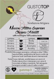 Caffè monorigine in grani Mexico Altura Superior Chiapas Adelita confezioni disponibili: 1 Kg, 500 grammi e 250 grammi