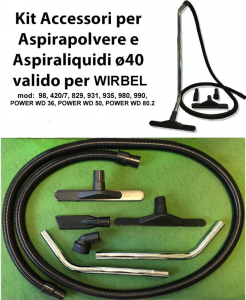 KIT tubo flessibile e Accessori per Aspirapolvere e Aspiraliquidi ø40 valido WIRBEL mod:  98, 420/7, 829, 931, 935, 980, 990, POWER WD 36, POWER WD 50, POWER WD 80.2