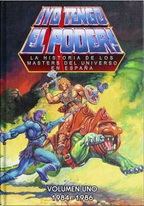 Libro: Yo tengo el Poder la historia de los Masters del Universo en España